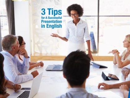 3 Tips for A Successful Presentation in English